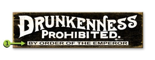 Drunkenness Prohibited Personalized Sign