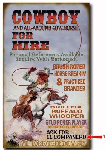 Cowboy for Hire Wood or Metal Personalized Sign