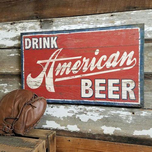 Drink American Beer Wood Sign