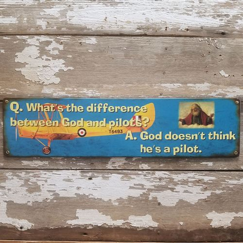 The Difference Between God and Pilots Funny Sign