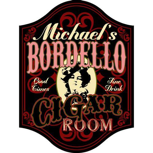 Bordello Cigar Room Customized Sign