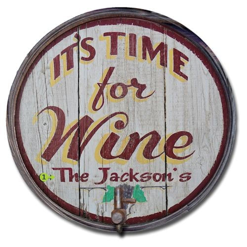 Its Time For Wine Personalized Barrel End Bar Sign