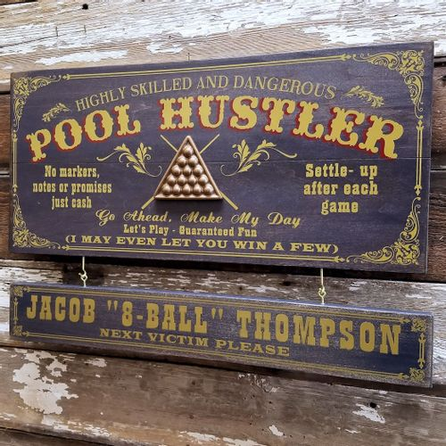 Pool Hustler Wood Plank Sign with Optional Personalization