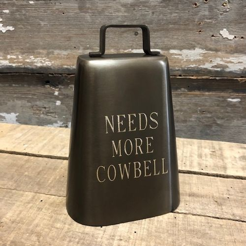 Engraved Needs More Cowbell